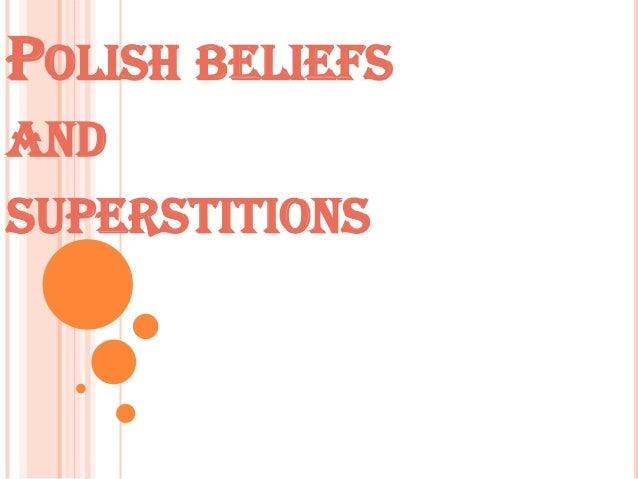 POLISH BELIEFSANDSUPERSTITIONS