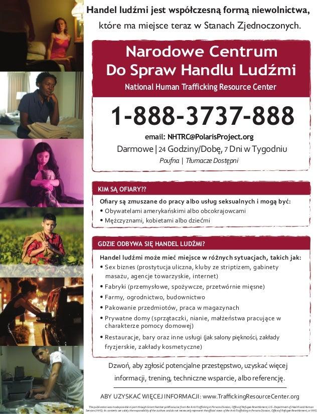 Handel ludźmi jest współczesną formą niewolnictwa,które ma miejsce teraz w Stanach Zjednoczonych.1-888-3737-888National Hu...