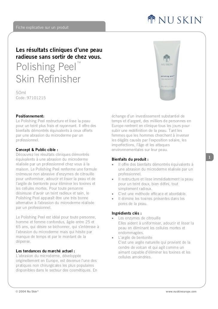 Fiche explicative sur un produit     Les résultats cliniques d'une peau radieuse sans sortir de chez vous. Polishing Peel™...