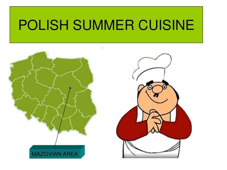 POLISH SUMMER CUISINE<br />MAZOVIAN AREA<br />