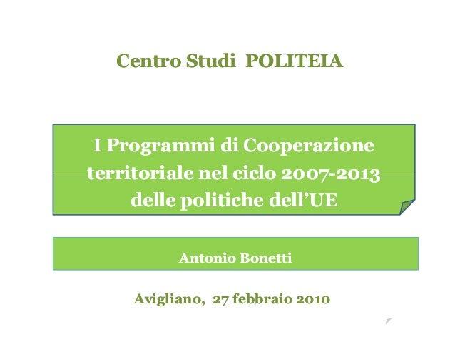 CentroCentro Studi POLITEIAStudi POLITEIA I Programmi di CooperazioneI Programmi di Cooperazione territoriale nel ciclo 20...