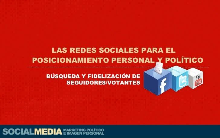 Marketing Político y personal en Redes Sociales Slide 2