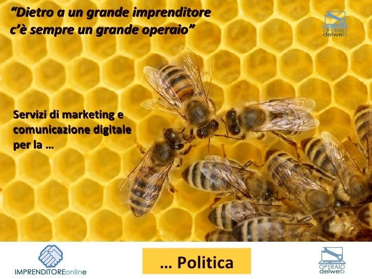 """Servizi di marketing e comunicazione digitale per la … """" Dietro a un grande imprenditore c'è sempre un grande operaio""""  … ..."""