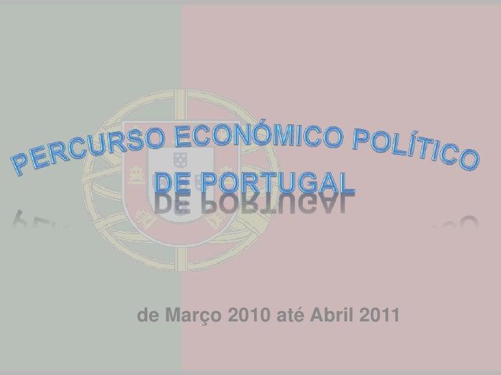 de Março 2010 até Abril 2011