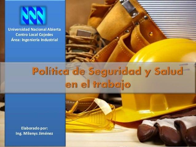 Universidad Nacional Abierta Centro Local Cojedes Área: Ingeniería Industrial Elaborado por: Ing. Milenys Jiménez