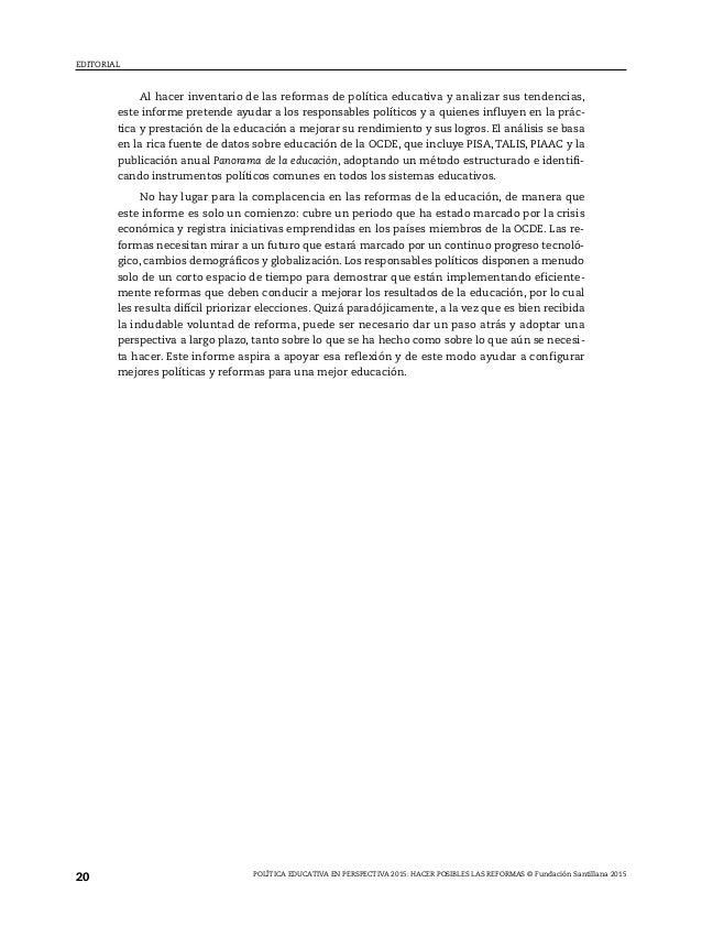 Política educativa enperspectiva 2015 Hacer posibles las reformas © Fundación Santillana 2015 Opciones políticas para una...