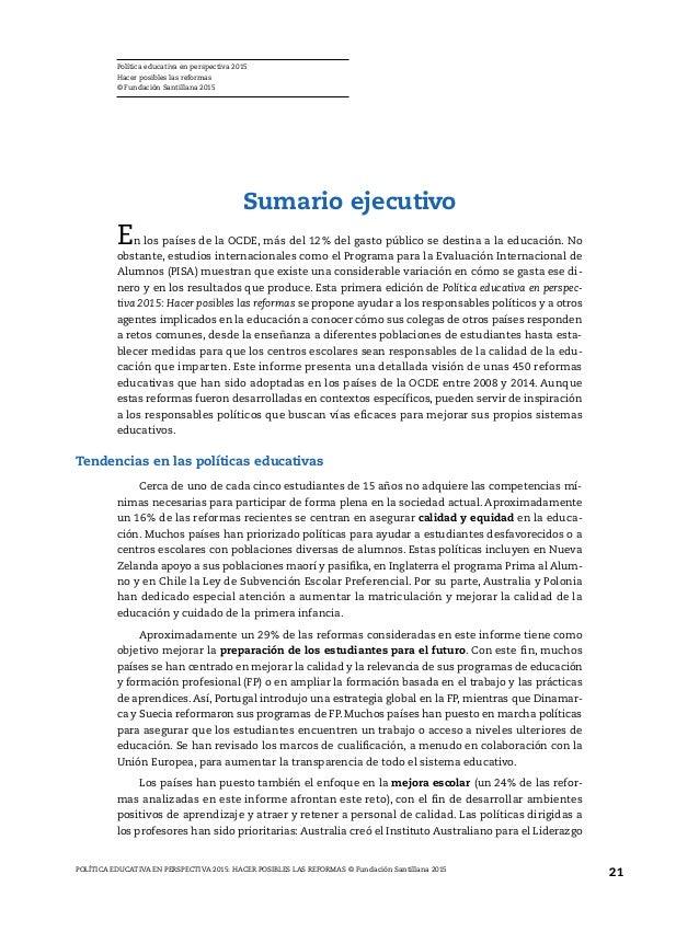 En los países de la OCDE y fuera de estos, se reconoce la necesidad de innovación, cono- cimientos y competencias para pro...