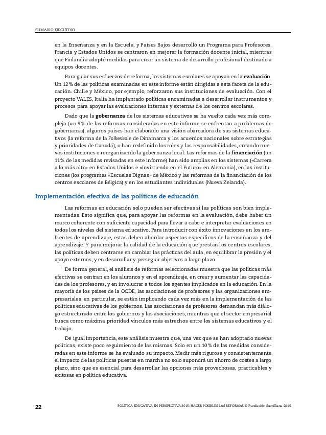 mente el funcionamiento de los sistemas educativos y los tipos de respuestas políticas que se pueden implementar (OECD, 20...