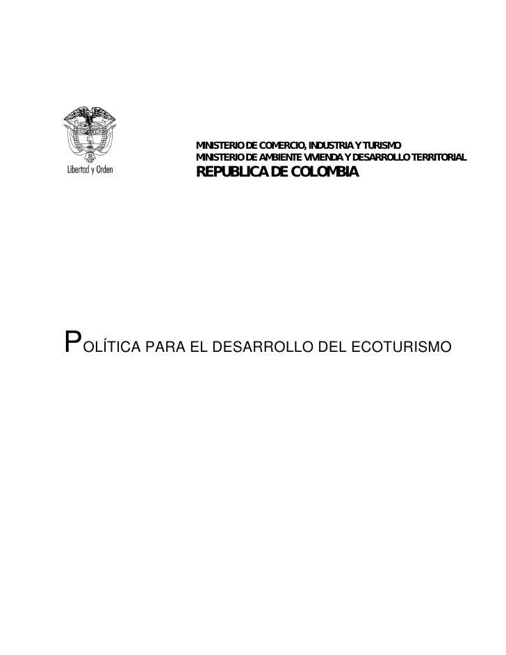 MINISTERIO DE COMERCIO, INDUSTRIA Y TURISMO              MINISTERIO DE AMBIENTE VIVIENDA Y DESARROLLO TERRITORIAL         ...