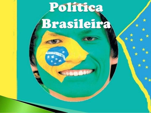  Atualmente, a legislação eleitoral brasileira e a Constituição, promulgadaAtualmente, a legislação eleitoral brasileira ...