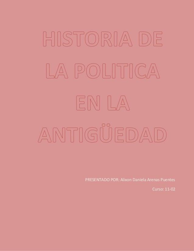 PRESENTADO POR: Alixon Daniela Arenas Puentes Curso: 11-02
