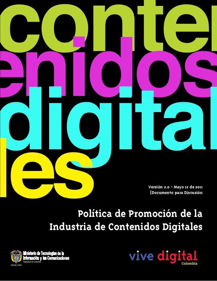 Versión 2.0 - Mayo 12 de 2011                      [Documento para Discusión      Política de Promoción de laIndustria de ...