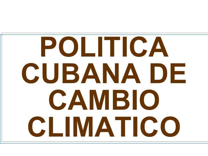 Politica cubana de cambio climático