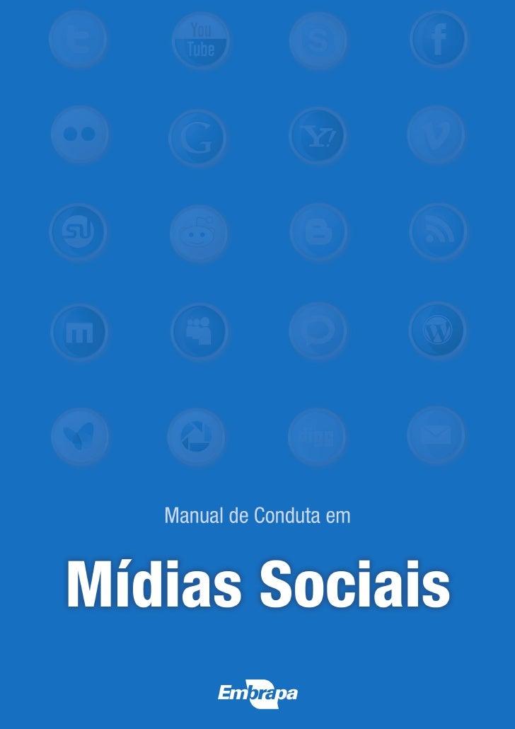 Manual de Conduta em       Mídias SociaisPráticas de comportamento dos empregados e         colaboradores da Embrapa nas  ...