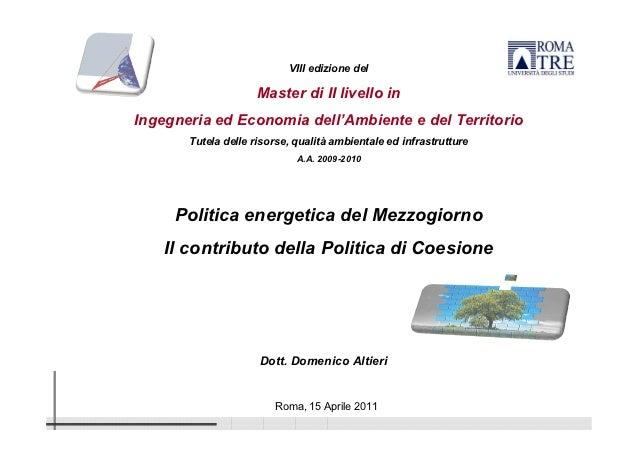 VIII edizione del                     Master di II livello inIngegneria ed Economia dell'Ambiente e del Territorio       T...