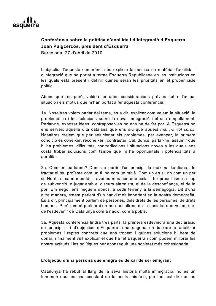 Conferència sobre la política d'acollida i d'integració d'Esquerra Joan Puigcercós, president d'Esquerra Barcelona, 27 d'a...