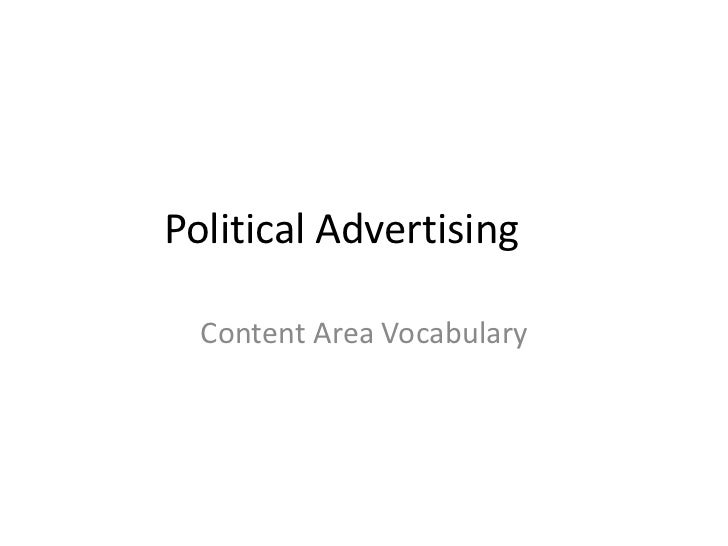 Political Advertising  Content Area Vocabulary