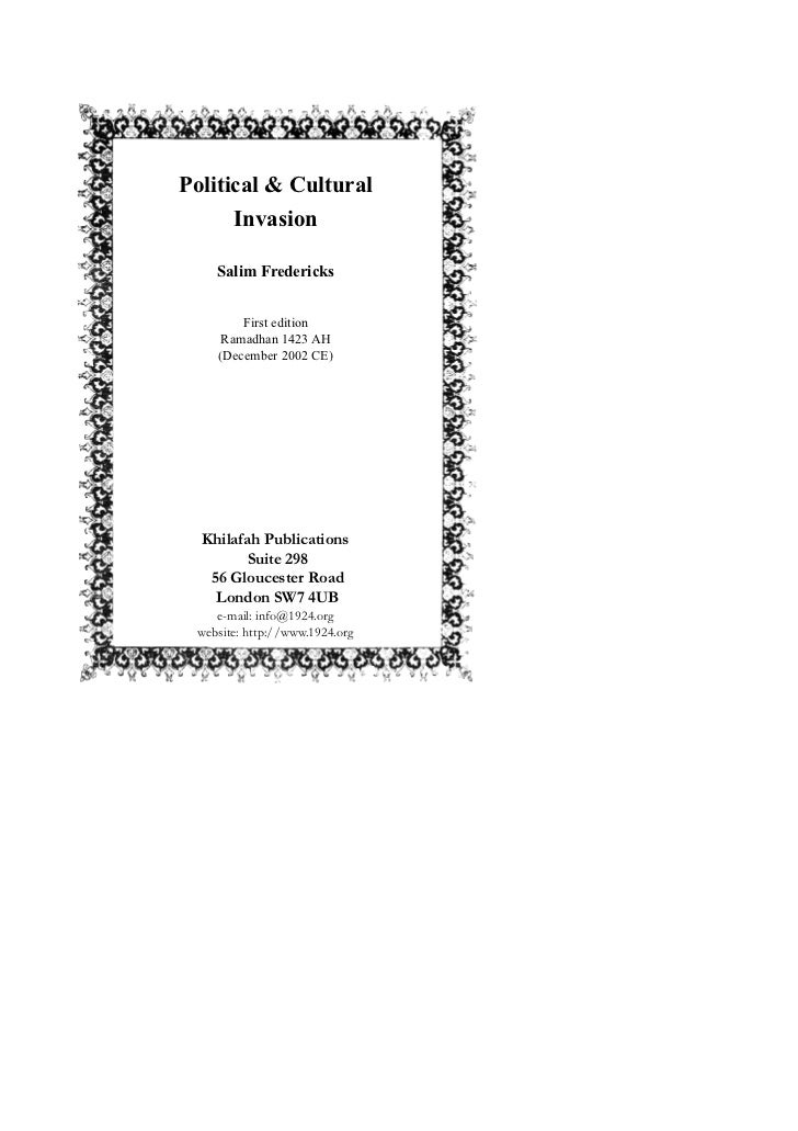 Political & Cultural      Invasion    Salim Fredericks        First edition     Ramadhan 1423 AH    (December 2002 CE)  Kh...