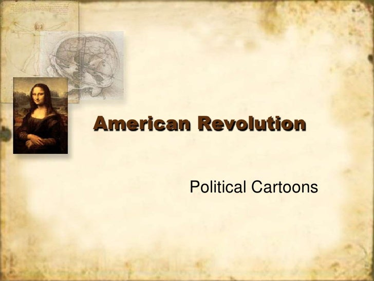 American Revolution<br />Political Cartoons<br />