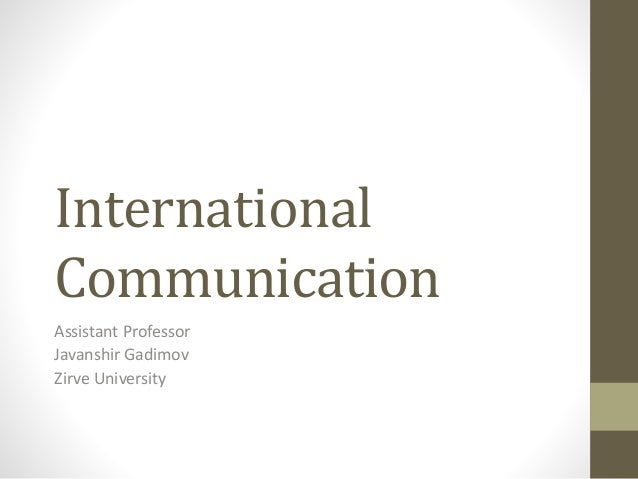 international communications International communication (also referred to as global communication or  transnational communication) is the communication practice that occurs across.