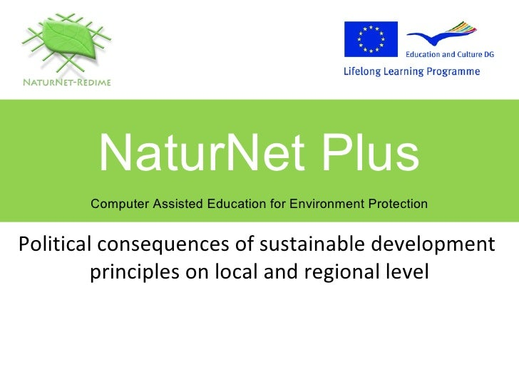 Political consequences of sustainable development  principles on local and regional level NaturNet Plus Computer Assisted ...