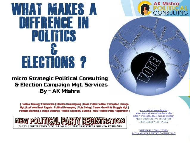 micro Strategic Political Consulting & Election Campaign Mgt. Services By - AK Mishra [ Political Strategy Formulation | E...