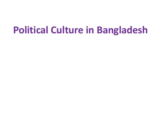Political Culture in Bangladesh