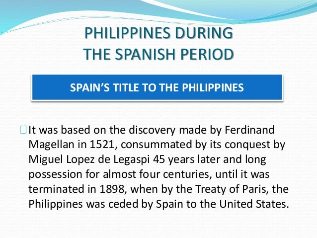 what are the form of government in spanish period Spain ruled the philippines from its conquest of cebu in 1565 and manila in 1571 until its defeat in the spanish  the dutch government  to form their own.