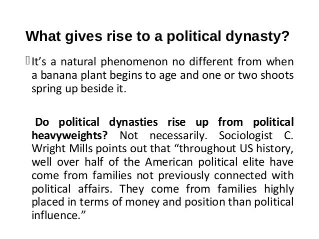 political dynasty thesis statement Every time i use @kibin i not only learn new grammar tips and government and political refine your essay's thesis with our free thesis statement builder.