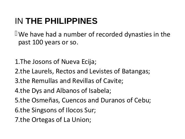 Political dynasties are an enduring reality in the Philippines