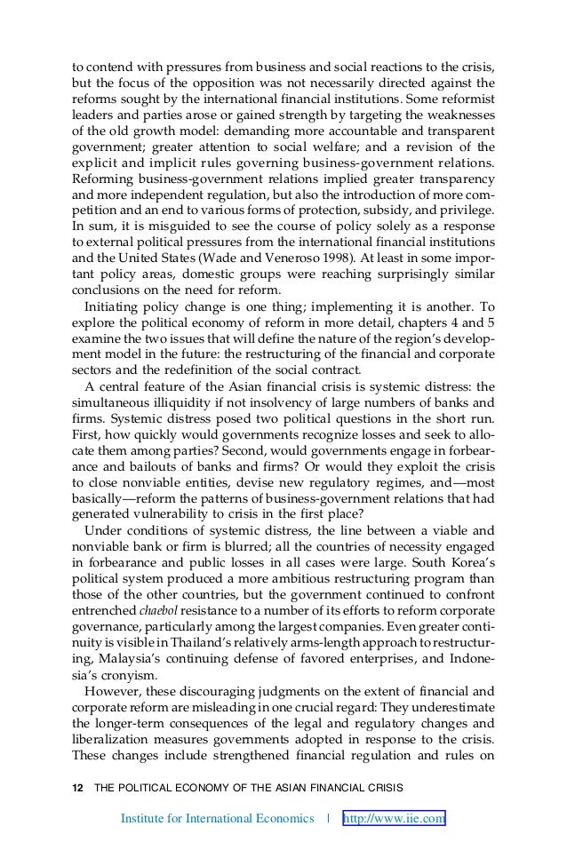 12 THE POLITICAL ECONOMY OF THE ASIAN FINANCIAL CRISIS to contend with pressures from business and social reactions to the...