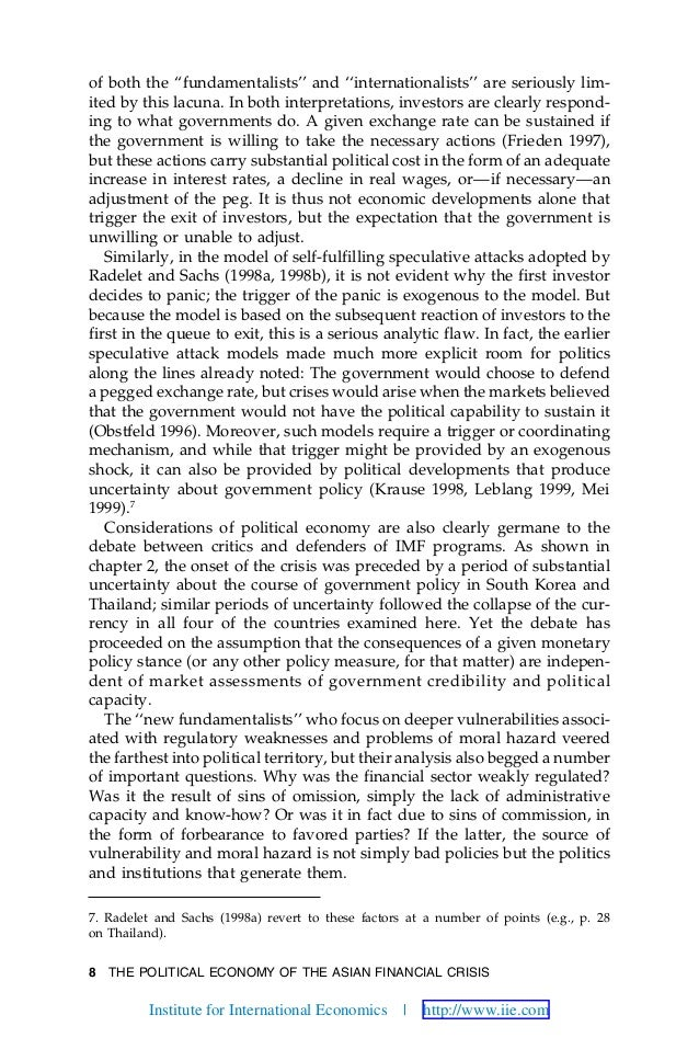 8 THE POLITICAL ECONOMY OF THE ASIAN FINANCIAL CRISIS of both the ''fundamentalists'' and ''internationalists'' are seriou...