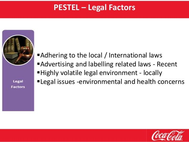 tecnological and political legal environment of coca cola Our commitment as a leading beverage manufacturer in new zealand, we're committed to understanding and minimising the impacts our operations may have.
