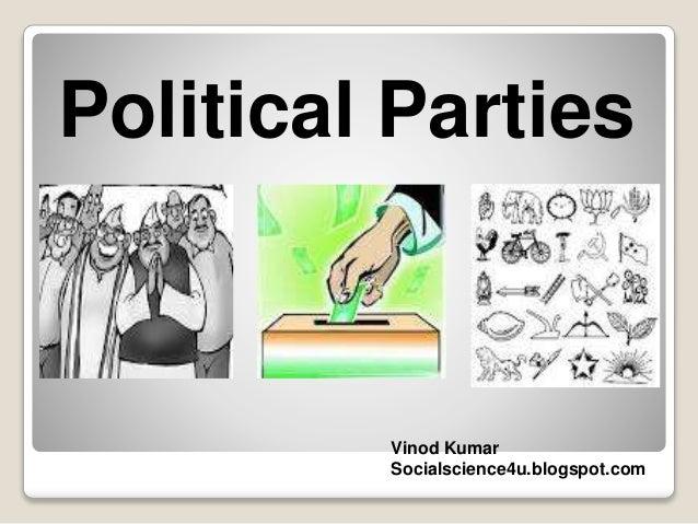 Political Parties Vinod Kumar Socialscience4u.blogspot.com