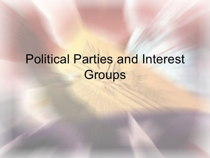 interest groups and political parties There are many functions and purposesof interest groups in our country basically an interest group is a group of individuals who want to influence change.