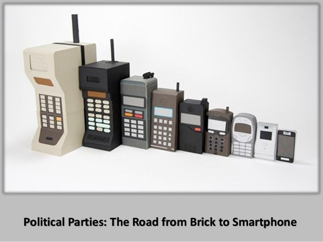 Political Parties: The Road from Brick to Smartphone