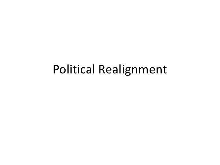 Political Realignment<br />