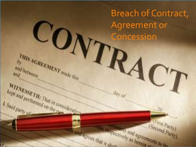 Breach of Contract,Agreement orConcession