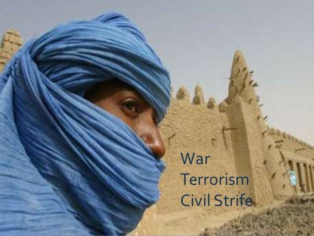 WarTerrorismCivil Strife