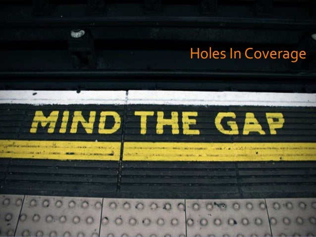 Holes In Coverage