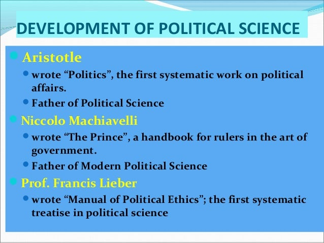 the father of modern political science is considered to be