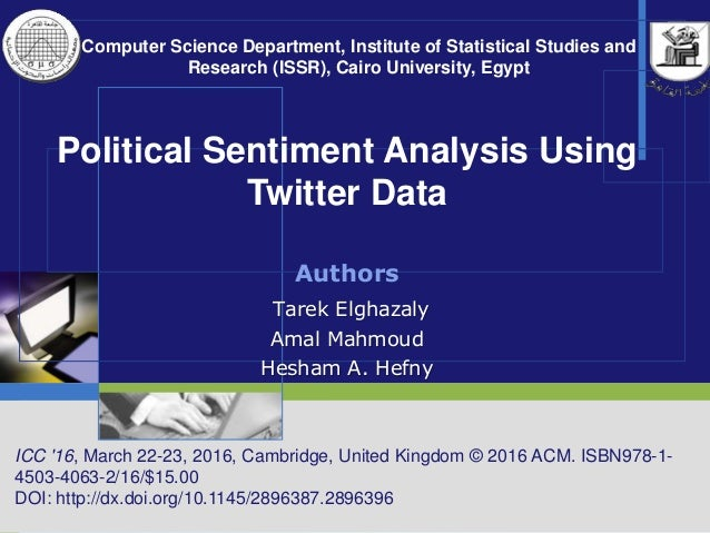 Political sentiment analysis using twitter data