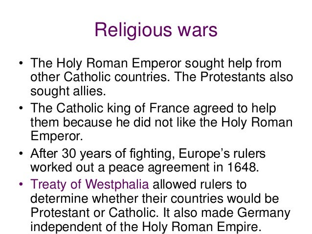 the peace treaties of westphalia during the holy roman empire period Video: westphalia and peace of augsburg: states' rise to sovereignty and decline of the empire this lesson focuses on the holy roman empire during the reformation as it highlights the peace of augsburg and the peace of westphalia, it will illustrate the rise of state power, and the decline of the empire.