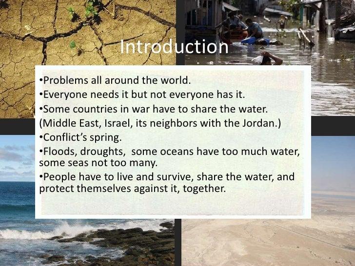 Introduction<br /><ul><li>Problems all around the world.