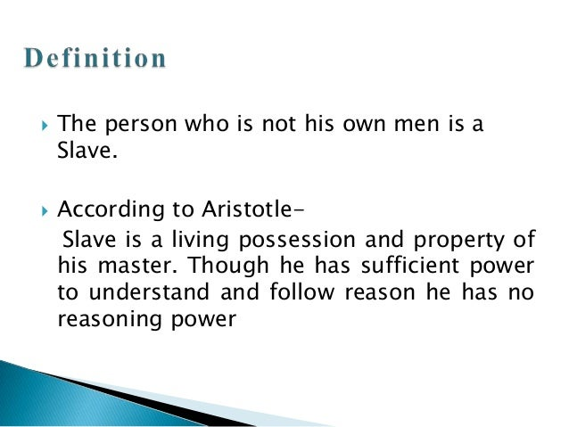 Political thought- Aristotle Views on Slavery