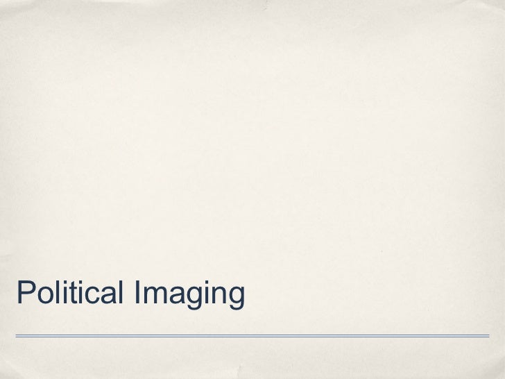 Political Imaging