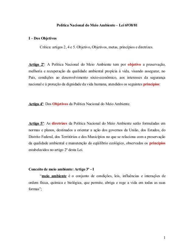 Política Nacional do Meio Ambiente – Lei 6938/81I – Dos Objetivos       Crítica: artigos 2, 4 e 5. Objetivo, Objetivos, me...