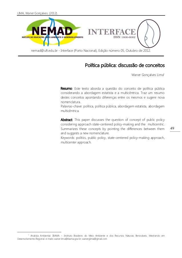 LIMA, Waner Gonçalves. (2012).49nemad@uft.edu.br - Interface (Porto Nacional), Edição número 05, Outubro de 2012.Política ...