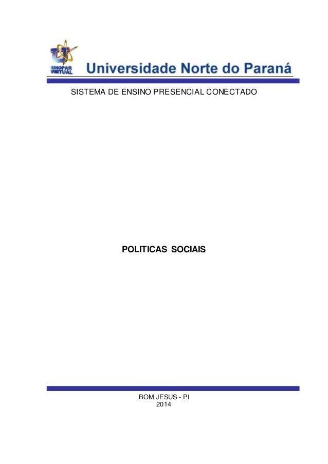 SISTEMA DE ENSINO PRESENCIAL CONECTADO POLITICAS SOCIAIS BOM JESUS - PI 2014