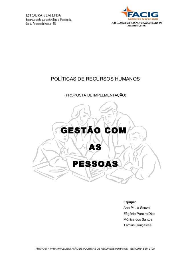 FACULDADE DE CIÊNCIAS GERENCIAIS DE  MANHUAÇU-MG  ESTOURA BEM LTDA  Empresa de Fogos de Artifício e Pirotecnia.  Santo Ant...